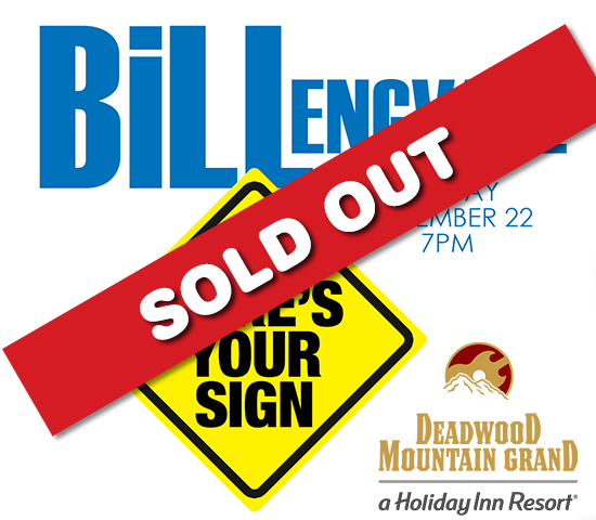 Bill Engvall live at The Deadwood Mountain Grand, buy one ticket, get one FREE!  Two tickets for just $69!