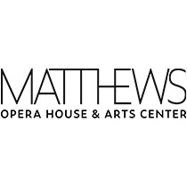 The Matthews Opera House & Arts Center